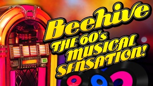 The Eagle Theatre: Beehive: The 1960's Musical at The Eagle Theatre