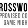 Crossword: Improv Comedy Game Night - Thursday, Jun 14, 2018 / 8:30pm