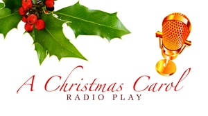 Woodcrest Church : A Christmas Carol Radio Play at Woodcrest Church