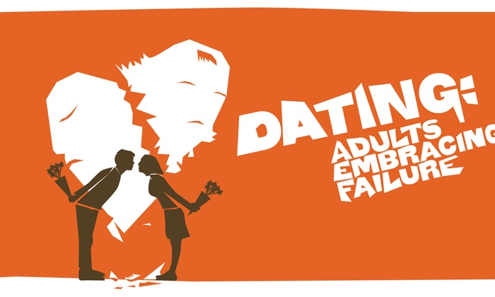 Lounge Theatre - Central Hollywood: Dating: Adults Embracing Failure at Lounge Theatre