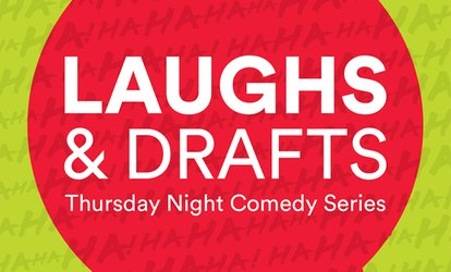 "image for ""Laughs & Drafts"" - Thursday, May 31, 2018 / 7:00pm"