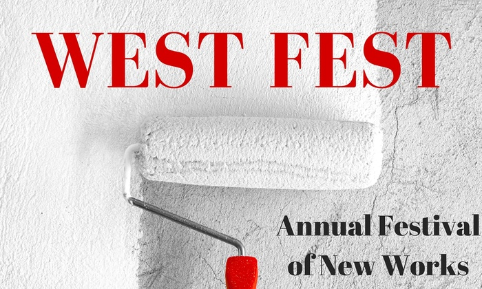 Theatre West - Hollywood Hills: West Fest 2015: Festival of New Works at Theatre West