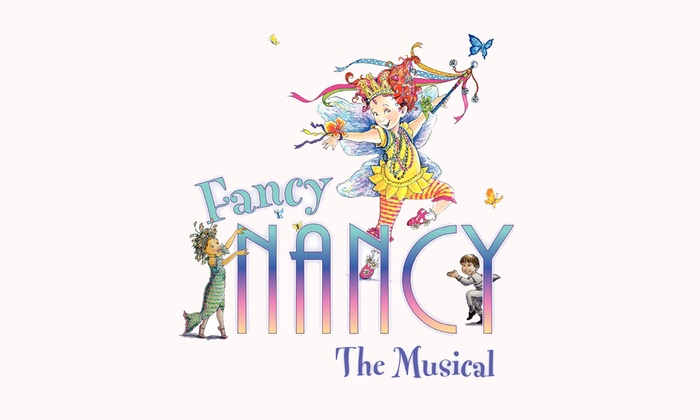 Regent Theatre - Arlington Center: Fancy Nancy the Musical at Regent Theatre