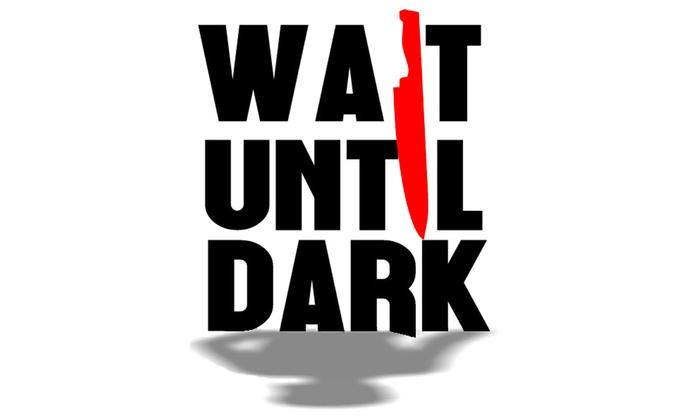 Queensbury Theatre  - Main Stage - Memorial: Wait Until Dark at Queensbury Theatre - Main Stage