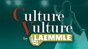 Laemmle Claremont 5: Culture Vulture at Laemmle Claremont 5