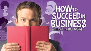 The 5th Avenue Theatre: How to Succeed in Business Without Really Trying at The 5th Avenue Theatre