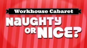 Workhouse Arts Center: Workhouse Cabaret: Naughty or Nice at Workhouse Arts Center