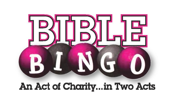Royal George Theatre - Royal George Theatre: Bible Bingo: An Act of Charity ... in Two Acts at Royal George Theatre