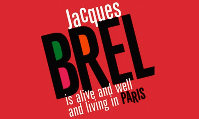 The Triad - The Triad Theater: Jacques Brel Returns at The Triad