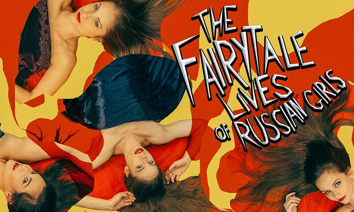 Trap Door Theatre - North Side: The Fairytale Lives of Russian Girls at Trap Door Theatre