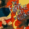 The Fairytale Lives of Russian Girls