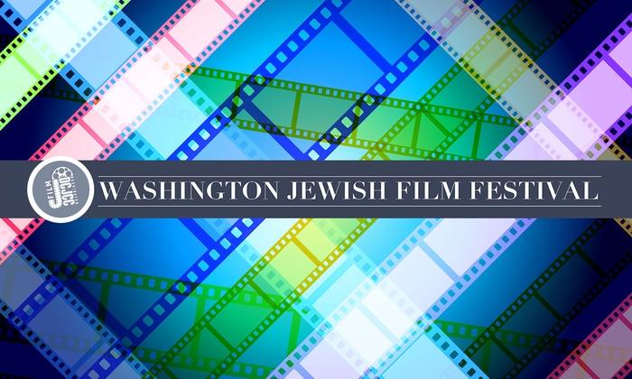 Washington DCJCC - Dupont Circle: Washington Jewish Film Festival