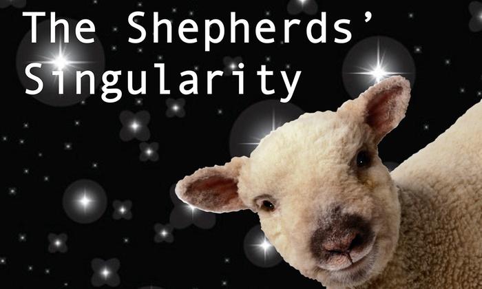 Cambridge YMCA  Theater - Cambridge: The Shepherds' Singularity at Cambridge YMCA Theater