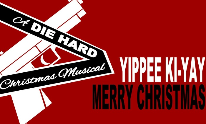 MCL Chicago - North Side: Yippee Ki-Yay, Merry Christmas: A Die Hard Christmas Musical at MCL Chicago