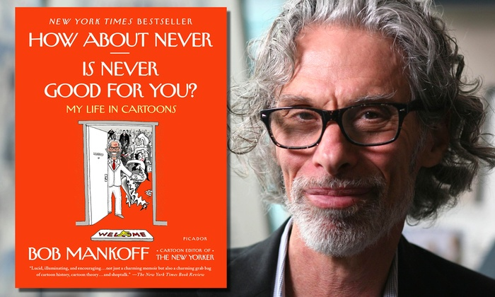 UIC Forum - University Village - Little Italy: Chicago Humanities Festival -- Bob Mankoff: Life in Cartoons at UIC Forum