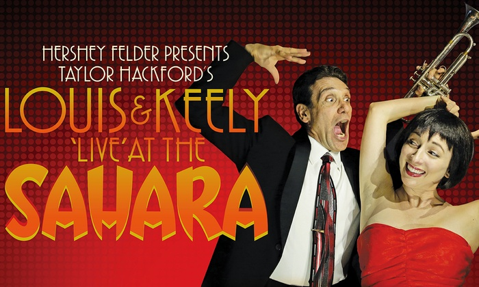 Geffen Playhouse - Gil Cates Theater - Gil Cates Theater at The Geffen Playhouse: Louis & Keely Live at the Sahara at Geffen Playhouse - Gil Cates Theater