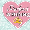 """Perfect Wedding"" - Saturday June 25, 2016 / 6:00pm"