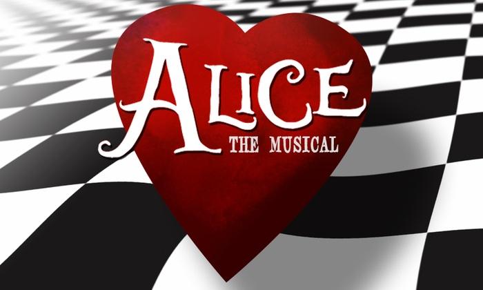 Art Centre Theatre - North Central Dallas: Alice: The Musical at Art Centre Theatre