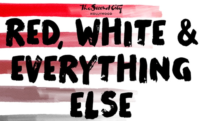 Second City Studio Theatre - Central Hollywood: Red, White & Everything Else at Second City Studio Theatre