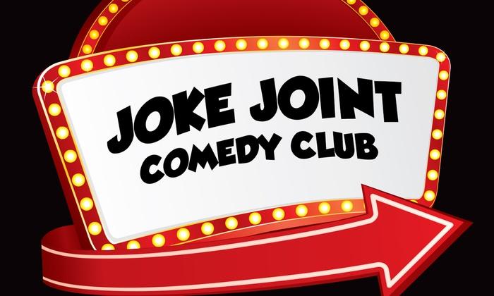 Joke Joint - Joke Joint Comedy Club: Joke Joint Comedy Club