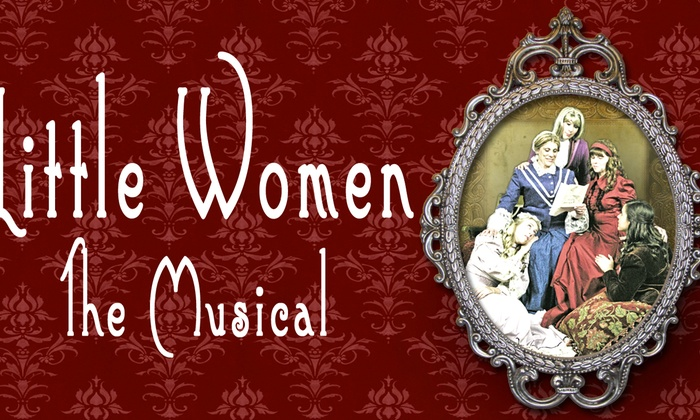 Spreckels Performing Arts Center - Southwest Santa Rosa: Little Women, the Musical at Spreckels Performing Arts Center