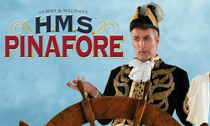 H.M.S. Pinafore at Lesher Center for the Arts - Hofmann Theater