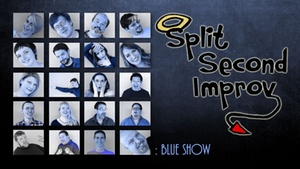 SecondStory Hideaway: Split Second Improv: Blue Show at SecondStory Hideaway