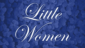 Jesters Dinner Theatre: Little Women at Jesters Dinner Theatre