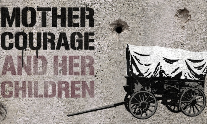 Center Theatre - Lower Queen Anne: Mother Courage and Her Children at Center Theatre