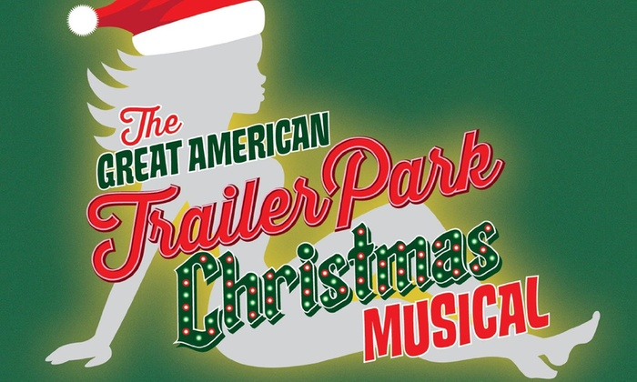 Brunish Theatre at Antoinette Hatfield Hall - Downtown Portland: The Great American Trailer Park Christmas Musical at Brunish Theatre at Antoinette Hatfield Hall