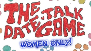 White Horse Inn: The Date Talk Game Show - Women Only!