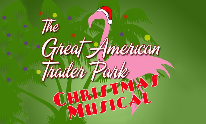 OnStage Atlanta - Scottdale: The Great American Trailer Park Christmas Musical at OnStage Atlanta