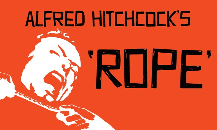 Maverick Theater - Downtown Fullerton: Alfred Hitchcock's Rope at Maverick Theater
