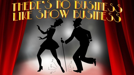 There's No Business Like Show Business at Chehalem Cultural Center
