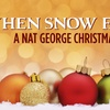 When Snow Falls With Jazz Vocalist Nat George