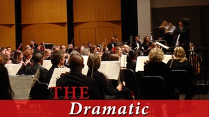 Rachel M. Schlesinger Concert Hall & Arts Center: The Dramatic at Rachel M. Schlesinger Concert Hall & Arts Center