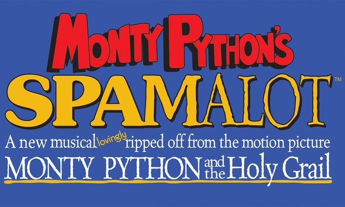 California Theatre of the Performing Arts - California Theatre of the Performing Arts: Monty Python's Spamalot at California Theatre of the Performing Arts