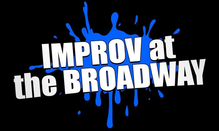 Broadway Comedy Club - Broadway Comedy Club: Improv at the Broadway