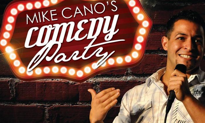 Ontario Improv - Ontario Center: Mike Cano's Comedy Party at Ontario Improv