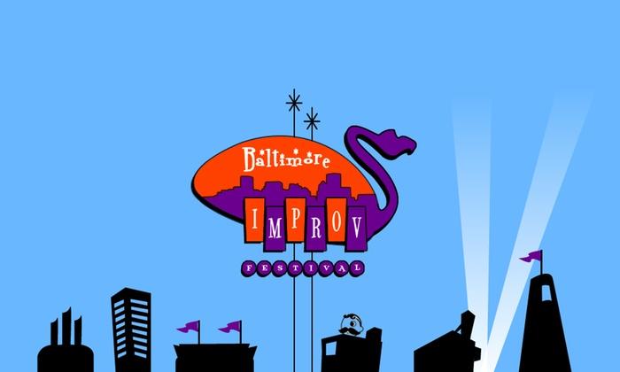 Baltimore Theatre Project - Baltimore Theatre Project: Baltimore Improv Festival