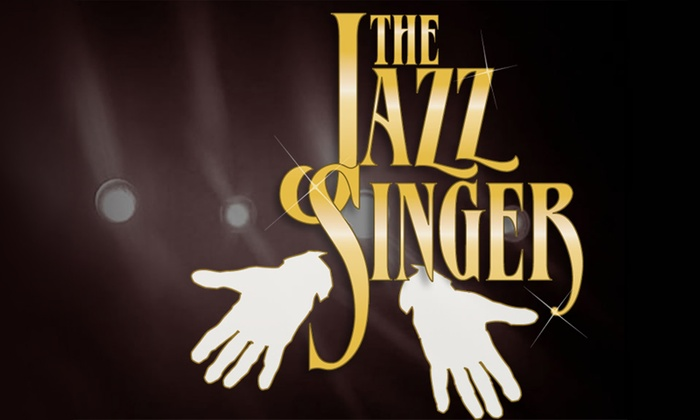 Willow Theatre at Sugar Sand Park - Southwest Boca Raton: The Jazz Singer: The Musical at Willow Theatre at Sugar Sand Park