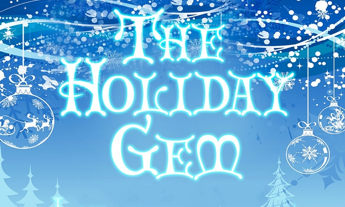 The GEM Theater - Garden Grove: The Holiday GEM at The GEM Theater
