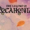 The Legend of Pocahontas