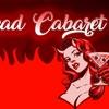 """""""Undead Cabaret"""" - Saturday, Jun 16, 2018 / 9:00pm"""