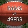 St. Louis Rams vs San Francisco 49ers