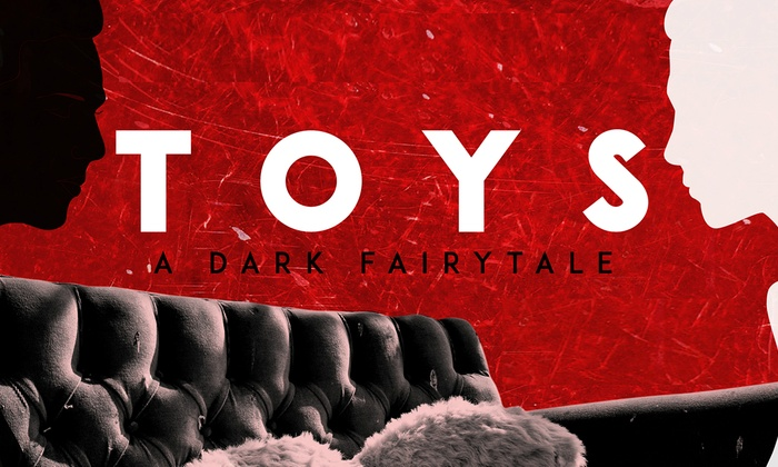 The Hudson Theatres  - Central Hollywood: TOYS at The Hudson Theatres