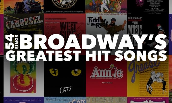 Feinstein's/54 Below - 54 Below - Broadway's Supper Club: 54 Sings Broadway's Greatest Hit Songs at Feinstein's/54 Below