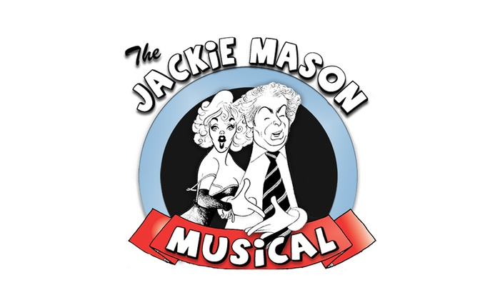 Empire Stage - Lake Ridge: The Jackie Mason Musical at Empire Stage