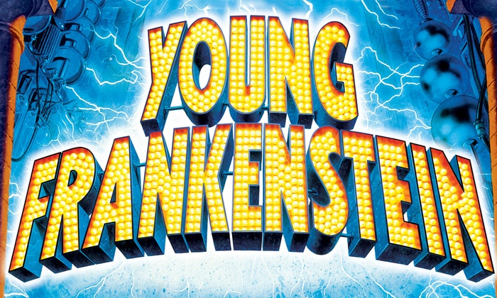 Delray Beach Center for the Arts at Old School Square - Old School Square: Young Frankenstein at Delray Beach Center for the Arts at Old School Square