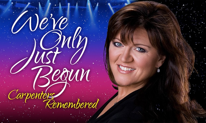 Stoneham Theatre - Nobility Hill: We've Only Just Begun: The Carpenters Remembered at Stoneham Theatre
